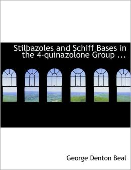 Stilbazoles And Schiff Bases In The 4-Quinazolone Group ...