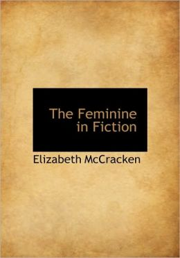 The Feminine In Fiction