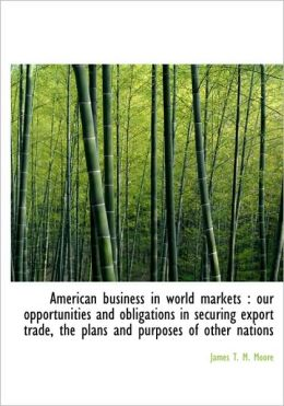 American Business In World Markets