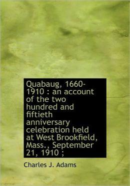 Quabaug, 1660-1910