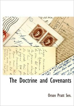 The Doctrine And Covenants