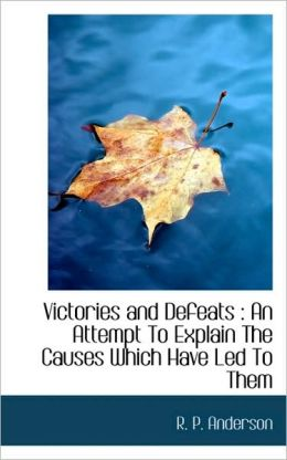 Victories And Defeats