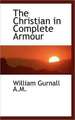 The Christian In Complete Armour Vol. 3