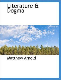 Literature & Dogma