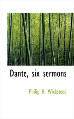 Dante, Six Sermons