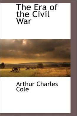 The Era Of The Civil War