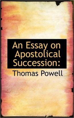 An Essay On Apostolical Succession