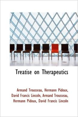 Treatise On Therapeutics