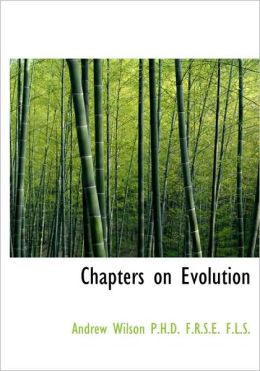 Chapters On Evolution