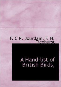 A Hand-List Of British Birds,