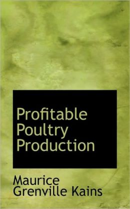 Profitable Poultry Production
