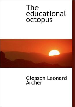 The Educational Octopus