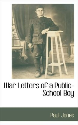 War Letters Of A Public-School Boy