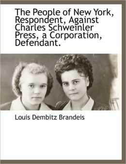 The People Of New York, Respondent, Against Charles Schweinler Press, A Corporation, Defendant.