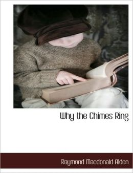 Why The Chimes Ring