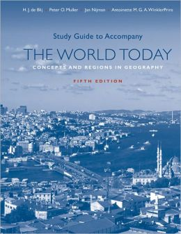 Study Guide t/a The World Today: Concepts and Regions in Geography, Fifth Edition