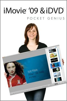 iMovie '09 & iDVD Pocket Genius