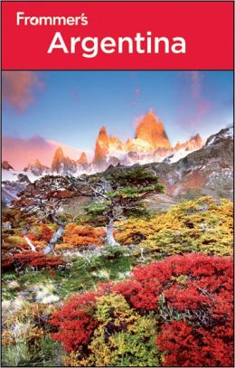 Frommer's Argentina, 3rd Edition