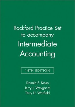 Intermediate Accounting, Rockford Practice Set