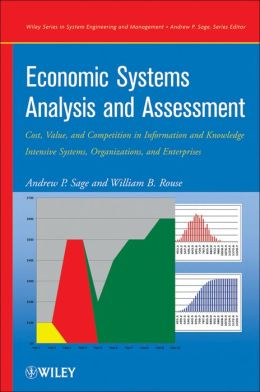 Economic Systems Analysis and Assessment: Intensive Systems, Organizations,and Enterprises