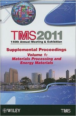 Supplemental Proceedings: Materials Processing and Energy Materials