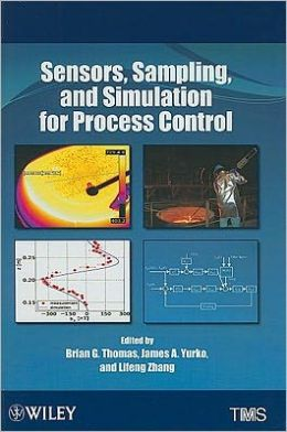 Sensors, Sampling, and Simulation for Process Control