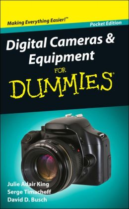 Digital Cameras & Equipment For Dummies - Portable Collection Edition