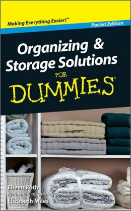 Organizing and Storage Solutions For Dummies