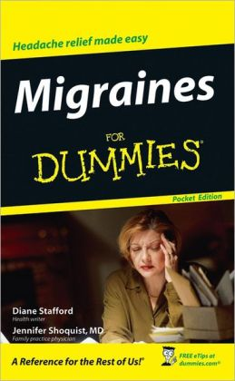 Migraines For Dummies, Pocket Edition