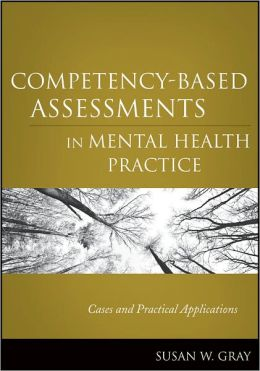 Competency-Based Assessments in Mental Health Practice: Cases and Practical Applications