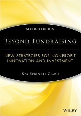 Beyond Fundraising: New Strategies for Nonprofit Innovation and Investment