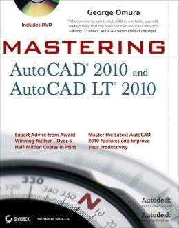 Mastering AutoCAD 2010 and AutoCAD LT 2010