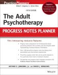 Book Cover Image. Title: The Adult Psychotherapy Progress Notes Planner, Author: Arthur E. Jongsma