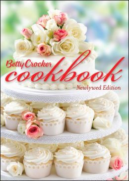 Betty Crocker Cookbook, 11th edition, Bridal: 1500 Recipesfor the Way You Cook Today