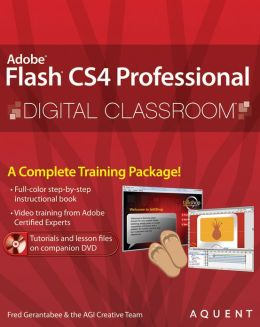 Flash CS4 Professional Digital Classroom