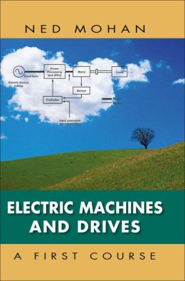 Electric Machines and Drives