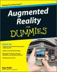 Book Cover Image. Title: Augmented Reality For Dummies, Author: Ajay Malik