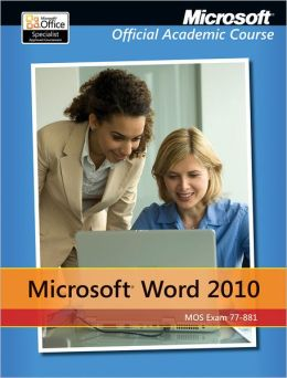Microsoft Word 2010: 77-881, without Office Trial CD