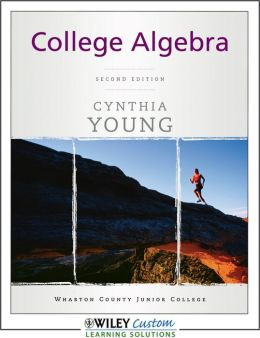 College Algebra 2nd Edition for Wharton College