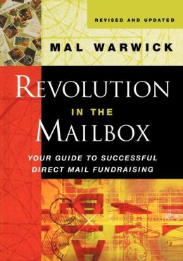 Revolution in the Mailbox: Your Guide to Successful Direct Mail Fundraising
