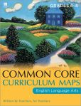 Book Cover Image. Title: Common Core Curriculum Maps in English Language Arts:  Grades 6-8, Author: Common Core