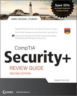 CompTIA Security+ Review Guide: Exam SY0-301