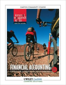Financial Accounting 6th Edition for Oakton CC
