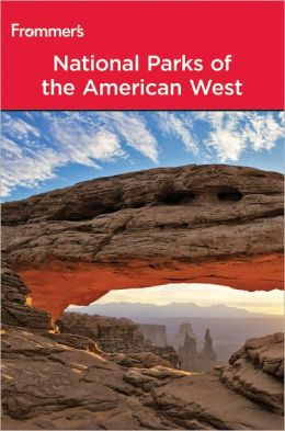Frommer's National Parks of the American West