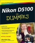 Book Cover Image. Title: Nikon D5100 For Dummies, Author: Julie Adair King