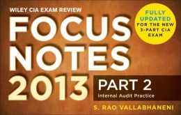 Wiley CIA Exam Review Focus Notes, Internal Audit Practice