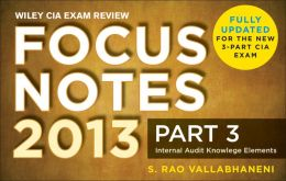 Wiley CIA Exam Review Focus Notes, Internal Audit Knowledge Elements