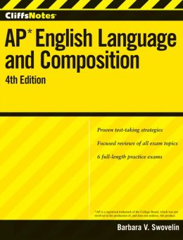 CliffsNotes AP English Language and Composition with CD-ROM, 4th Edition