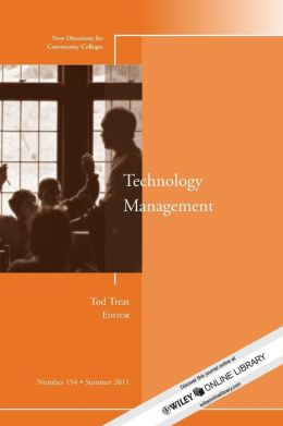 Technology Management New Directions for Community Colleges #154, Summer 2011