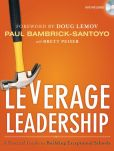 Book Cover Image. Title: Leverage Leadership:  A Practical Guide to Building Exceptional Schools, Author: Paul Bambrick-Santoyo